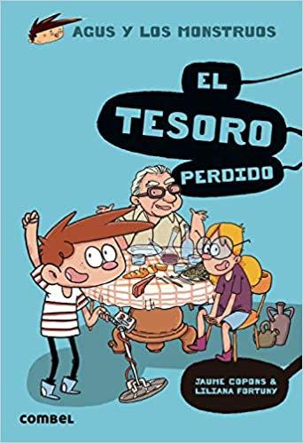 El tesoro perdido (Agus y los monstruos) (Spanish Edition)