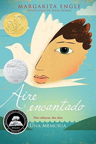 Aire Encantado: Dos Culturas, Dos Alas: Una Memoria (Spanish Edition)