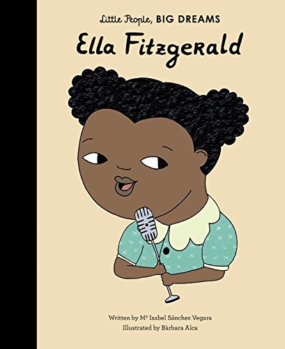 Little People, Big Dreams- Ella Fitzgerald