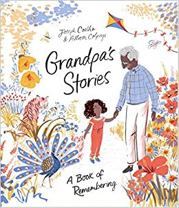 Grandpa's Stories: A Book of Remembering