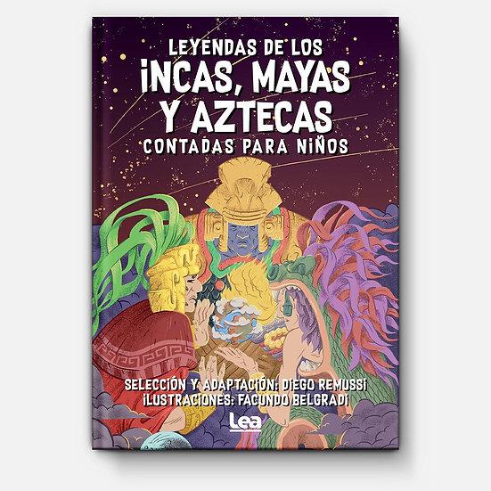 Leyendas de los incas, mayas y aztecas contada para niños