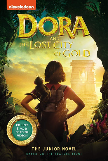 The Junior Novel (Dora and the Lost City of Gold)