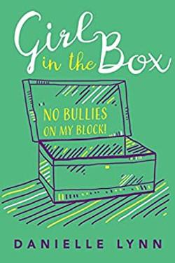 Girl In The Box No Bullies On My Block!