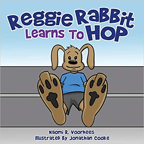 Reggie Rabbit Learns to Hop by Naomi R V