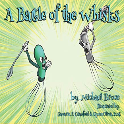 A Battle of the Wisks by Michael Bruce