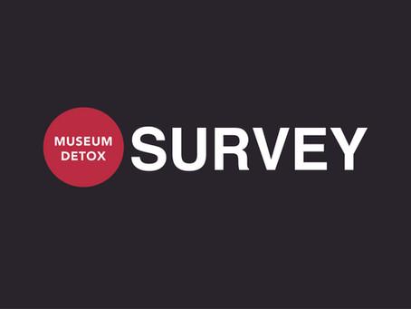 Museum Detox Survey