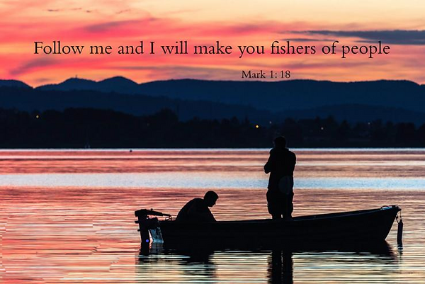 Follow me and I will make you fishers of people