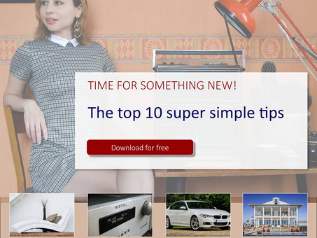 The top 10 super simple tips you've been searching for all your life to make and save you money.