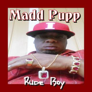 Madd Pupp - Rude Boy Single Cover 3000.j