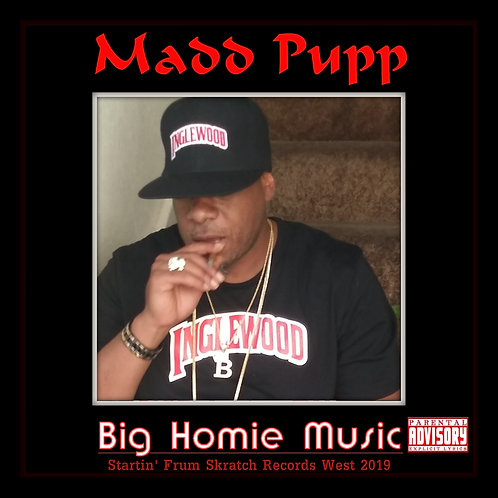 Madd Pupp - Big Homie Music