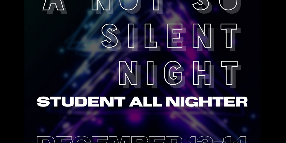 A Not So Silent Night (Ascend All-Nighter)