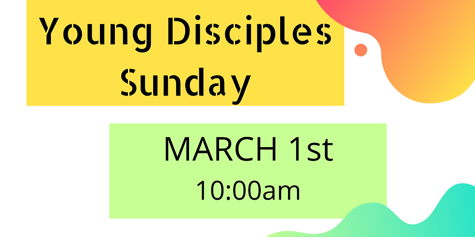 Young Disciples Sunday