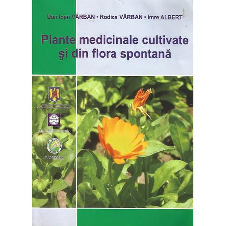 Plante medicinale cultivate şi din flora spontană