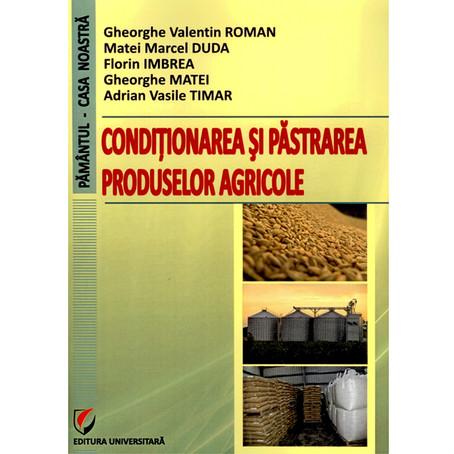 Condiționarea și păstrarea produselor agricole