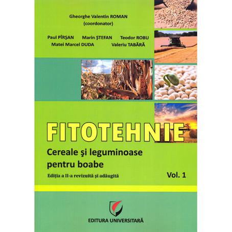Fitotehnie, Vol. 1. Cereale şi Leguminoase pentru boabe