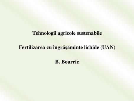 Tehnologii agricole sustenabile: Fertilizarea cu îngrășăminte lichide (UAN)