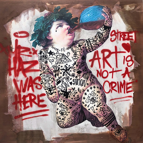 Mr HAZ - STREET ART IS NOT A CRIME - 100x100cm - Mixed Media on Wooden Board