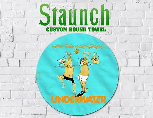 Staunch - Played Underwater Round Towel