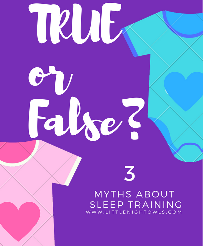 Three Myths About Sleep Training