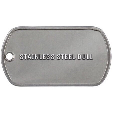 CUSTOM STAINLESS STEEL DOG TAG DULL (half tag)