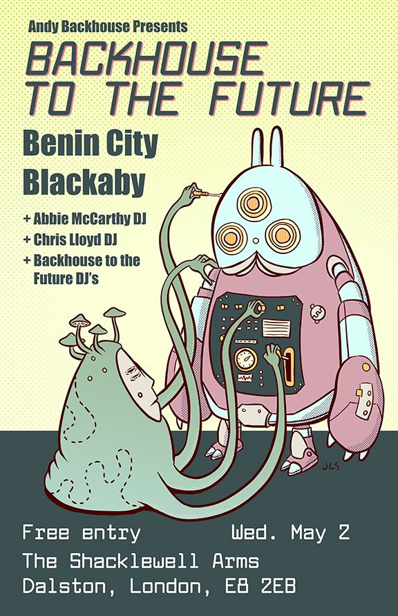 Andy Backhouse presents... BACHOUSE TO THE FUTURE  Featuring live performances from:  Benin City Blackaby Wyse  + Abbie McCarthy DJ set (BBC Radio 1) + Chris Lloyd (Transmission Roundhouse)  Free entry!