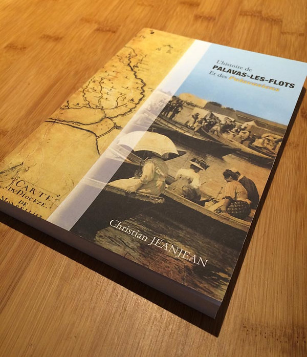 """Création graphique et réalisation : LIVRE """"Histoire de Palavas-Les-Flots"""" (250 pages)"""
