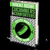 CucumbersandComfortersbyNikkiNoircopy_70fdc9fd-6028-4461-ac94-62e6cf8022ca_720x.png
