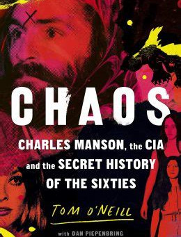 Chaos: How Manson, Mind Control, and the CIA All Meet and Have Fruit Loops on Your Front Porch