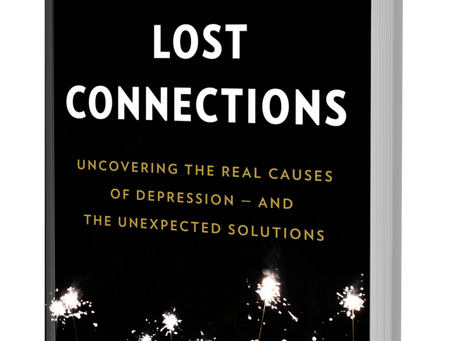 "Book Review: ""Lost Connections"" by Johann Hari"