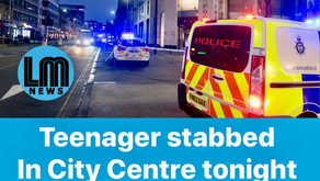 Teenager Stabbed in the city tonight.