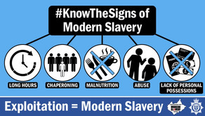 Know the signs of Modern Slavery