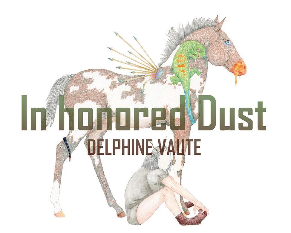 Invitation In honored Dust, Delphine Vau