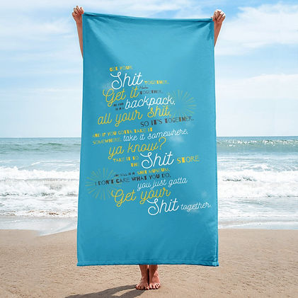 Get Your Shit Together Beach Towel.jpg