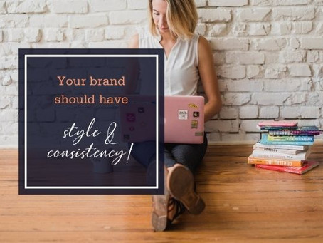 Your brand should have style and consistency!