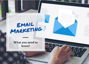Email Marketing–What you need to know!