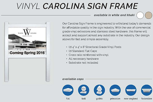 Vinyl Carolina Sign Frame