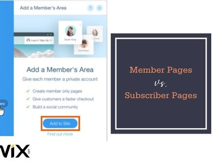 Member Pages Vs. Subscriber Pages (Wix)