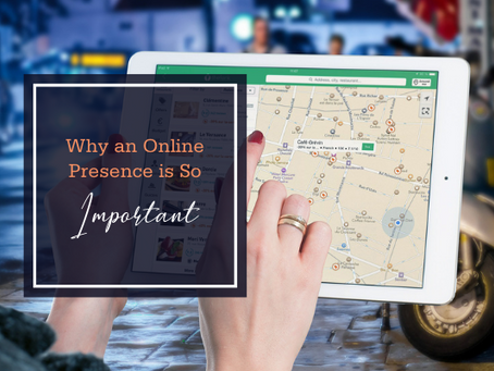 Why an Online Presence is So Important for Businesses