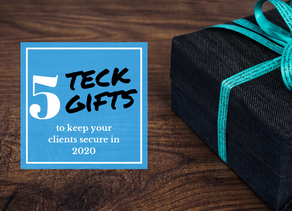 5 Tech Gifts to Keep Your Clients Secure in 2019!