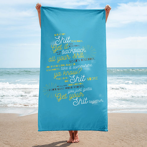 """Get Your Shit Together"" Rick and Morty Quote Towel"