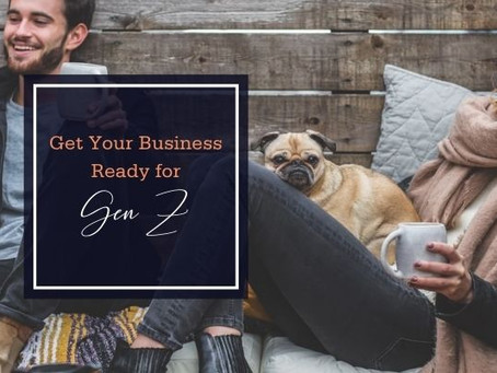 Get Your Business Ready for Gen Z