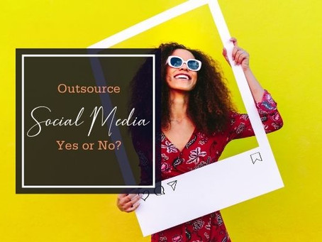 Outsource Social Media, Yes or No?