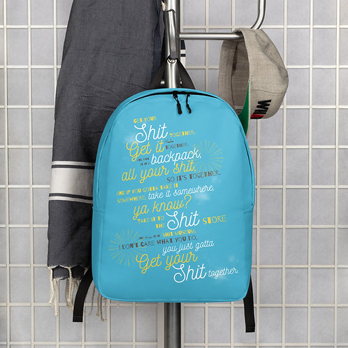 """""""Get Your Shit Together"""" Rick & Morty Minimalist Backpack"""