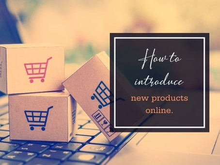 How to introduce new products online.