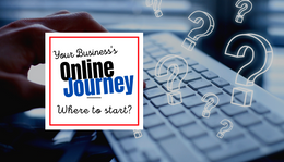 Your business's online journey–where to start with local services and products!