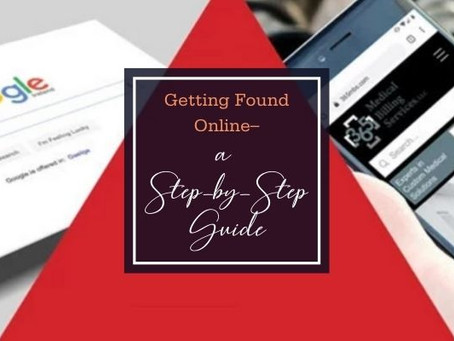 Getting Found Online–A Step-by-Step Guide