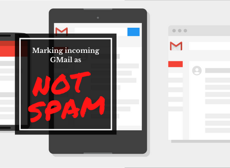 Marking incoming gmail powered emails as NOT spam