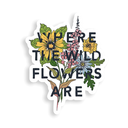 Where the Wild Flowers Are Sticker