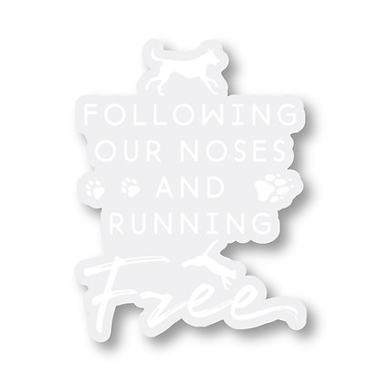 Following our Noses Decal