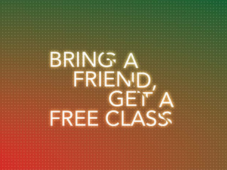 Introduce a friend & get your class FREE!